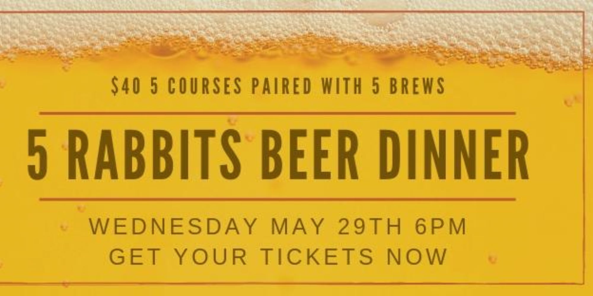 May Beer Pairing Dinner with 5 Rabbits Brewing
