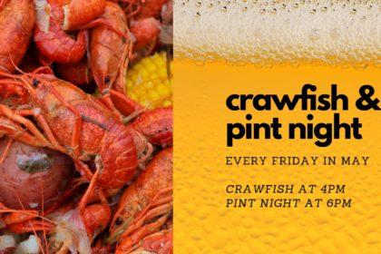 May Crawfish Boil & Pint Night Fridays