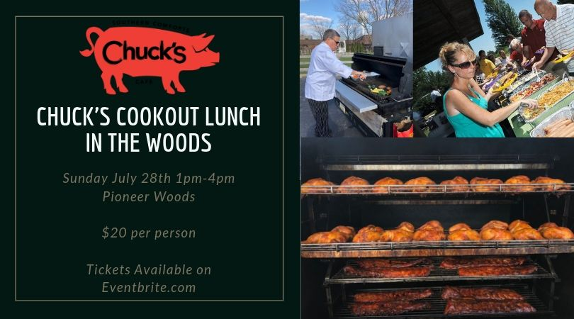 Chucks Cookout Lunch in Pioneer Woods