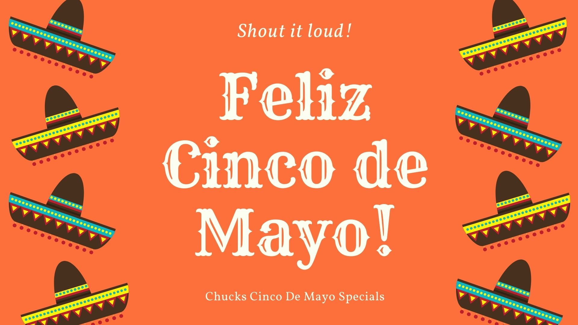 Cinco De Mayo @ Chucks Wednesday May 5th