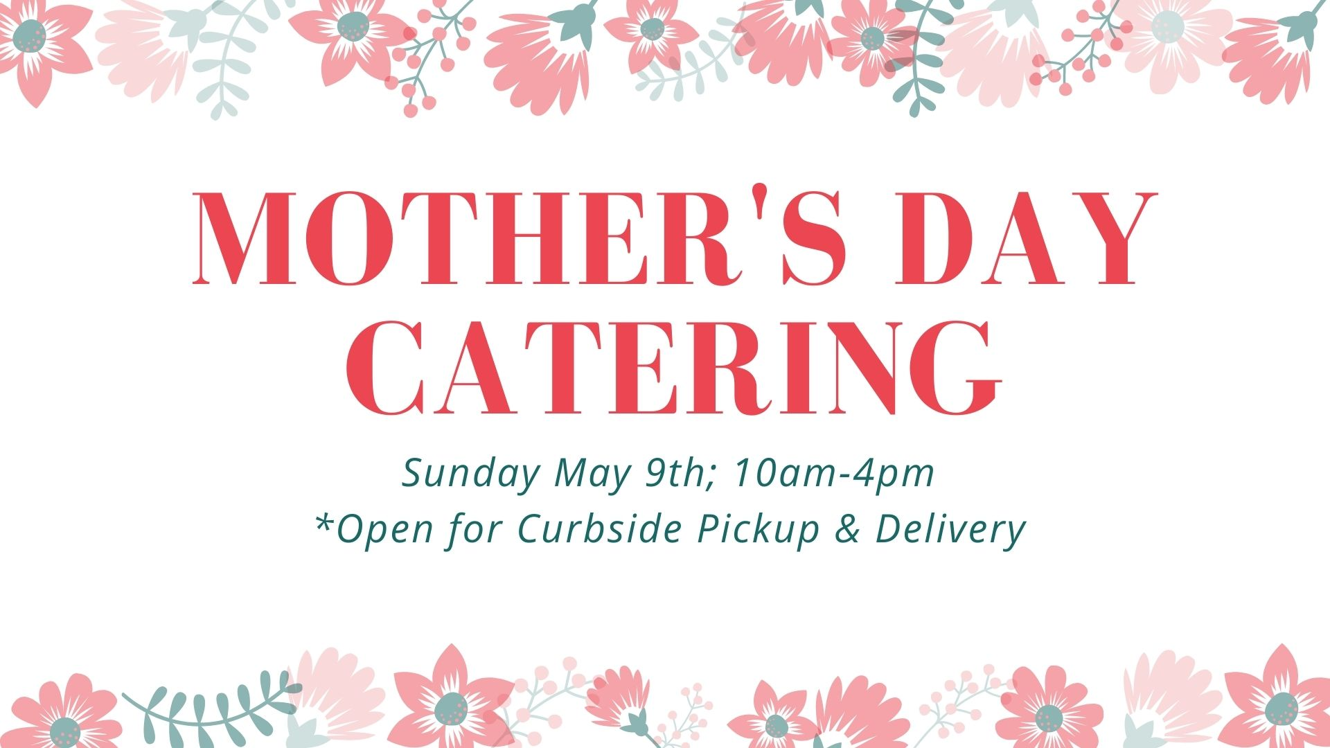 Mother's Day Catering Special